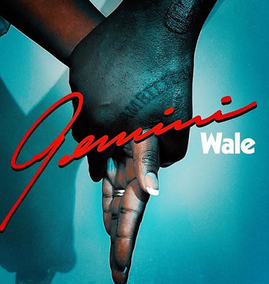"Visual: Wale Latest Single-""Gemini"" (2 Sides)"