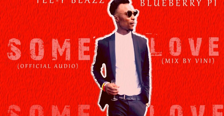 Tee-Blazz New Singles And Video Is Out